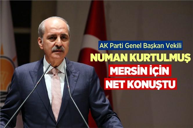 AK Parti Genel Başkanı Numan Kurtulmuş Mersin'de