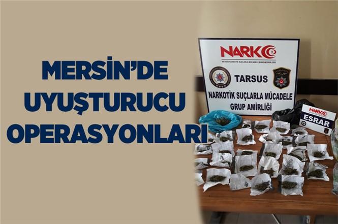 Mersin Tarsus'ta Uyuşturucu Operasyonları