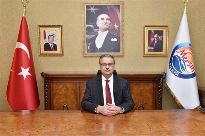 """Mersin Valisi Ali İhsan Su'nun """"29 Ekim Cumhuriyet Bayramı Mesajı"""""""