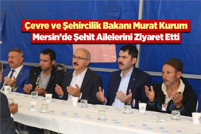 Çevre ve Şehircilik Bakanı Murat Kurum'dan Şehit Ailelerine Ziyaret