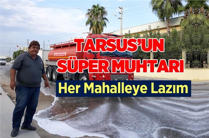 Mersin Tarsus'un Süper Muhtarı Hüseyin Aydın Takdir Topluyor