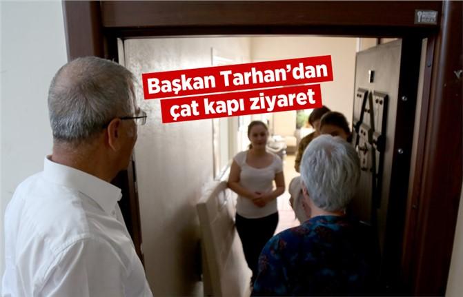Mezitli Belediye Başkanı Neşet Tarhan'dan Çat Kapı Ziyaret
