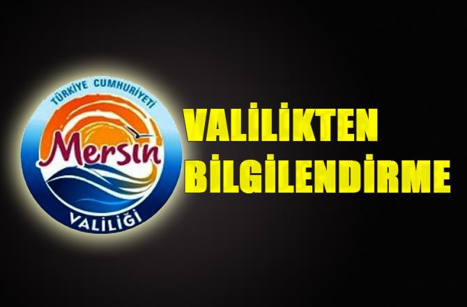 """Mersin Valiliğinden 10 Kasım """"Siren"""" Bilgilendirmesi"""
