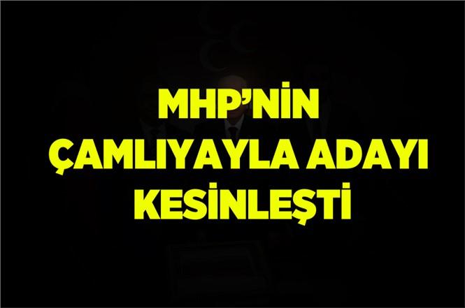 MHP Çamlıyayla Adayı Kesinleşti..! İsmail Tepebağlı Yeniden Aday Gösterilecek