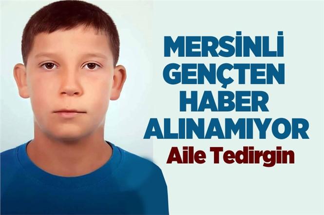 Mersin'de Sefa Gürgen İsimli Gençten Haber Alınamıyor