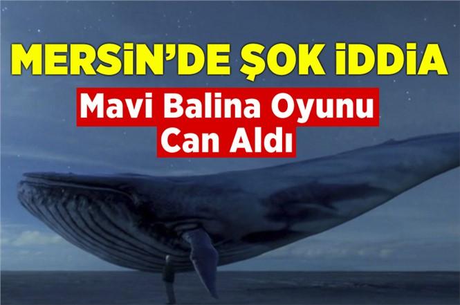 Mavi Balina Mersin'de Can Aldı