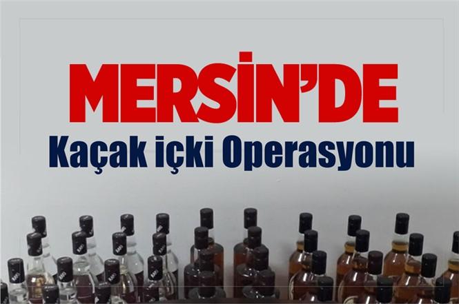 Mersin Tarsus'ta Kaçak İçki Operasyonu