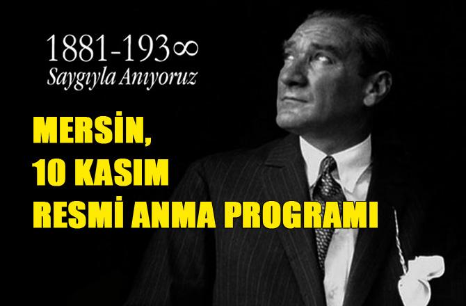 Mersin'de 10 Kasım Atatürk'ü Anma Programı