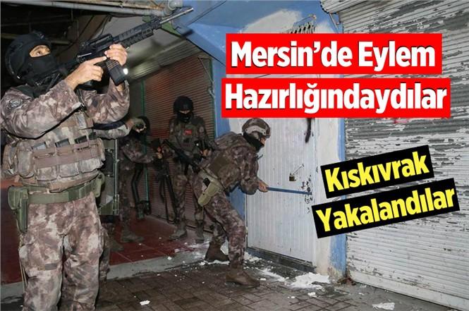 Mersin'de Eylem Hazırlığındaki 2 DEAŞ'lı Kıskıvrak Yakalandı