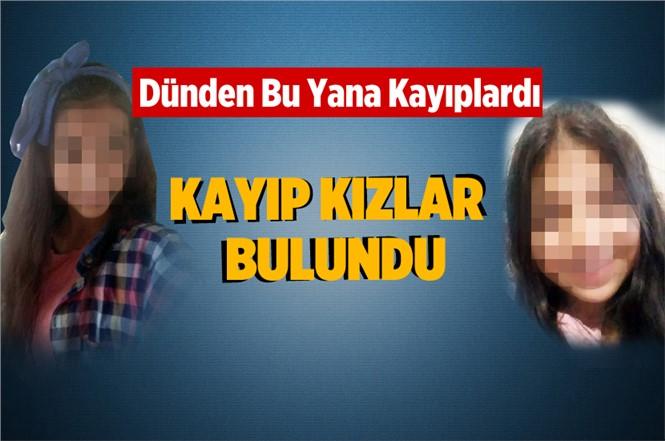 Tarsus'ta Kaybolan Kayıp Kızlar Mersin'de Bulundu
