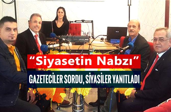 """AK Parti A.Adayı Mustafa Kemal Karaoğlu, """"Siyasetin Nabzı"""" Programında Gazetecilerin Sorularını Yanıtladı"""