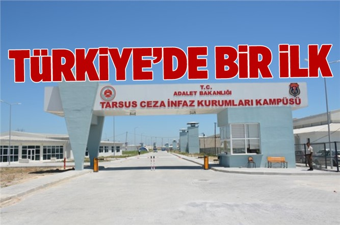 Tarsus Cezaevine Adalet Anaokulu Açılıyor