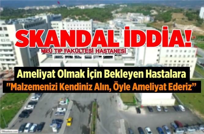 Mersin Tıp Fakültesiyle İlgili Skandal İddia!