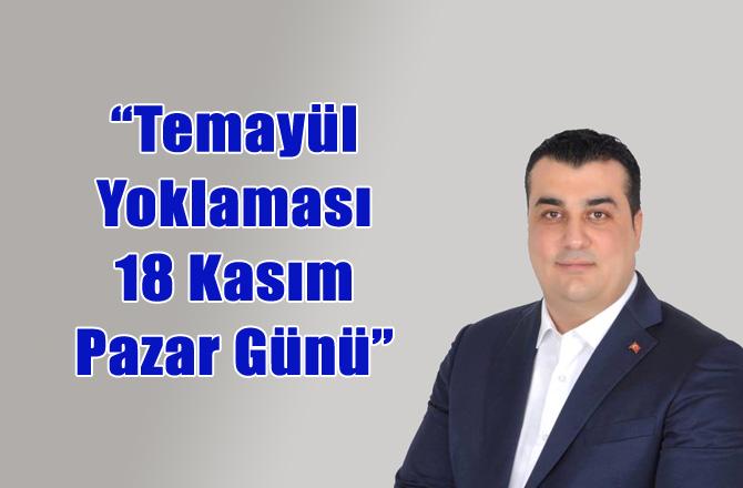 AK Parti Mersin'de Temayül Yoklaması 18 Kasım 2018 Pazar Günü