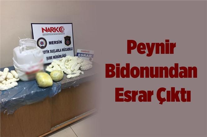 Mersin'de Peynir Bidonundan Esrar Çıktı