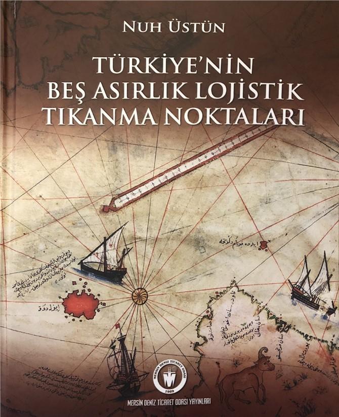 MDTO Yayınlarından Yeni Kitap: Türkiye'nin Beş Asırlık Lojistik Tıkanma Noktaları
