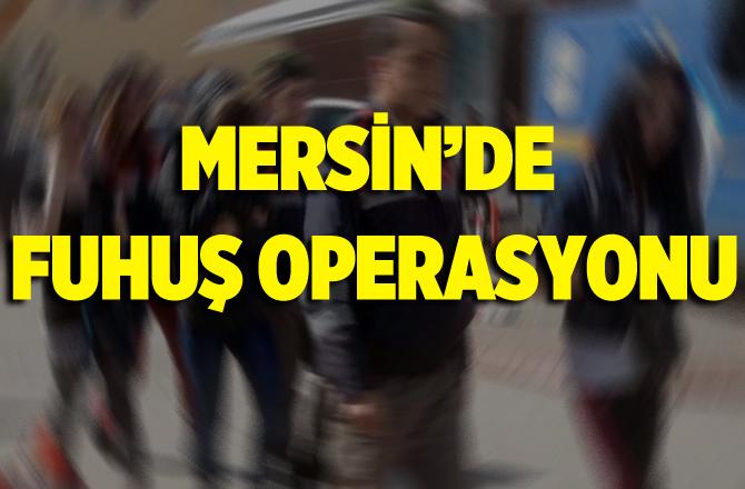 Mersin Mut'ta Fuhuş Operasyonunda 1 Kişi Tutuklandı