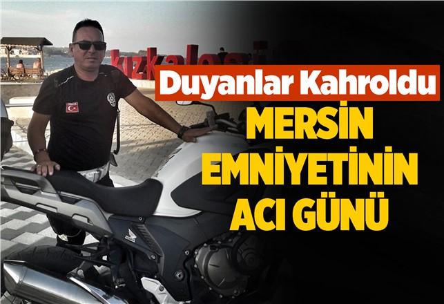 Mersin Trafik Şube Müdürlüğü'nde Görevli Polis Memuru Mustafa Kayhan Hayatını Kaybetti