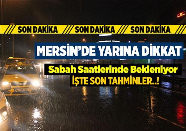 Mersin'de 23 Kasım 2018 Cuma Sabah Saatlerinde Yağmur Bekleniyor