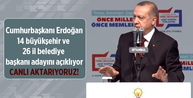 Son Dakika! Cumhurbaşkanı Erdoğan, 40 Belediye Başkan Adayını Açıklıyor, Canlı Aktarıyoruz
