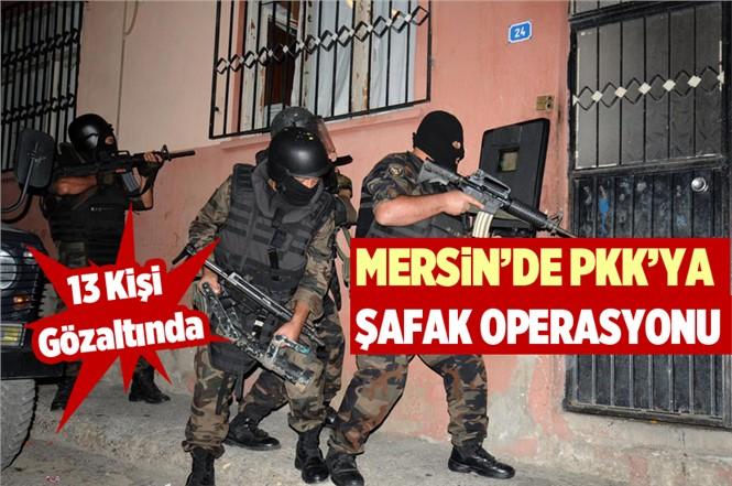 Mersin Tarsus'ta Terör Ögütü PKK/KCK Operasyonu