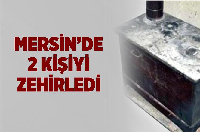 Mersin'in Tarsus İlçesi İnköy Mahallesinde 2 Kişi Sobadan Zehirlendi