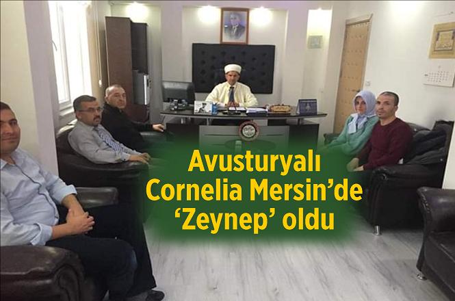 Avusturyalı Cornelia Mersin'de 'Zeynep' oldu