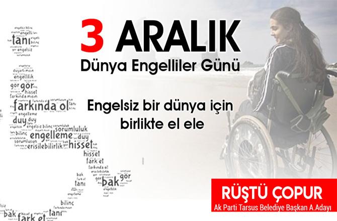 AK Parti A.Adayı Rüştü Çopur 3 Aralık Dünya Engelliler Günü Mesajı