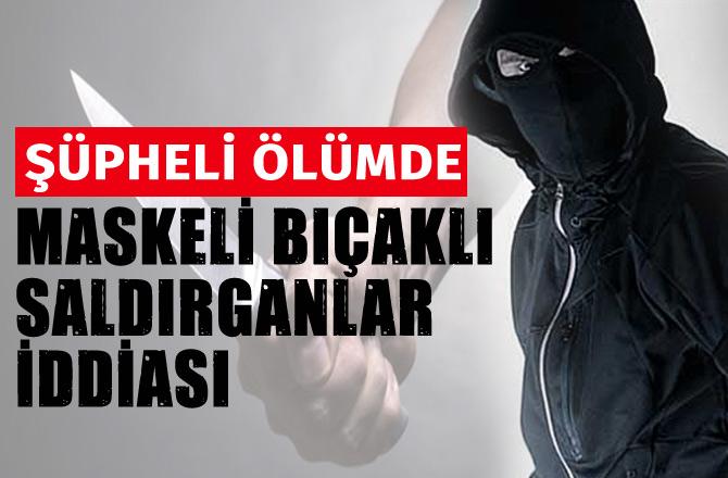 Mersin Tarsus'ta Şüpheli Ölüm! Halil Yetimçok Hayatını Kaybetti
