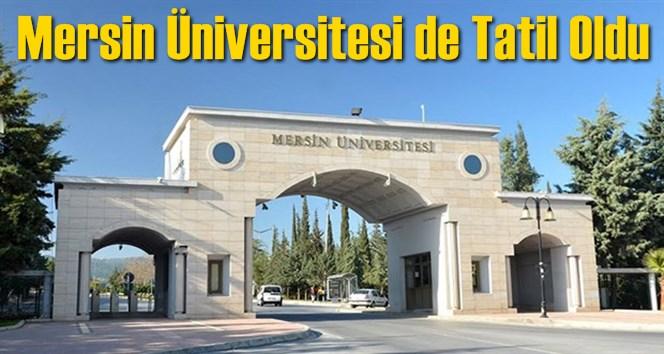 Mersin Üniversitesinden 1 Günlük Tatil Açıklaması
