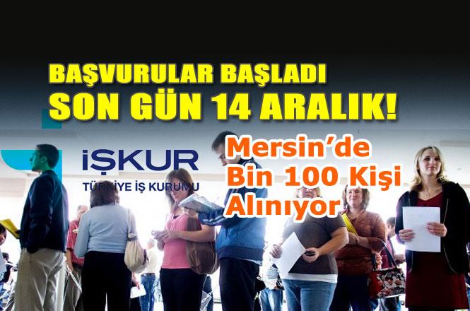 Mersin'de Kamu Kurum ve Kuruluşlarında TYP'de Çalışacak Bin 100 Kişi Alımı İçin Son Başvuru Günü14 Aralık