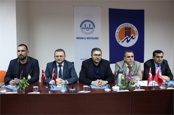 ''Nitelikli Din Hizmeti'' Çalıştayı Mersin İl Müftülüğünün Ev Sahipliğinde Yapıldı.