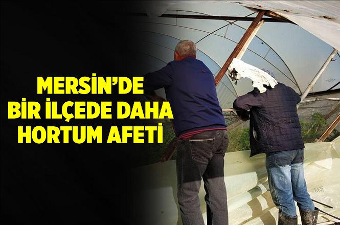 Mersin'de Şiddetli Rüzgar Bir İlçede Daha Hortuma Dönüştü