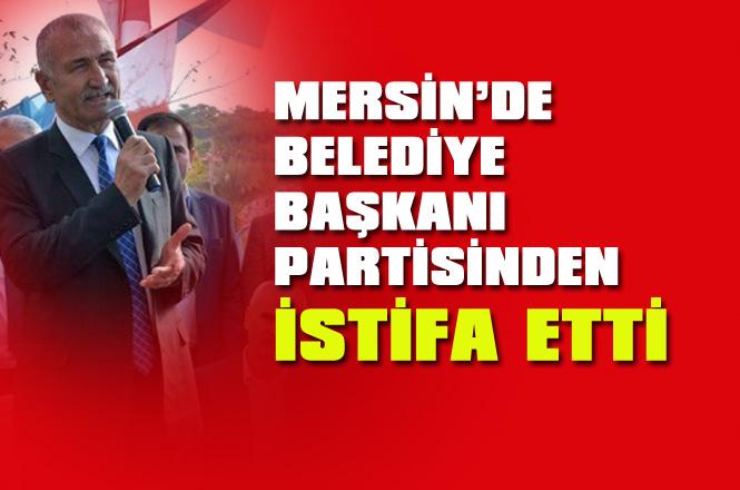 Mersin Bozyazı Belediye Başkanı Mehmet Ballı Partisi MHP'den İstifa Etti