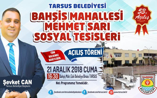 Bahşiş Mahallesi Mehmet Sarı Sosyal Tesisleri 21 Aralık Cuma Günü Hizmete Giriyor