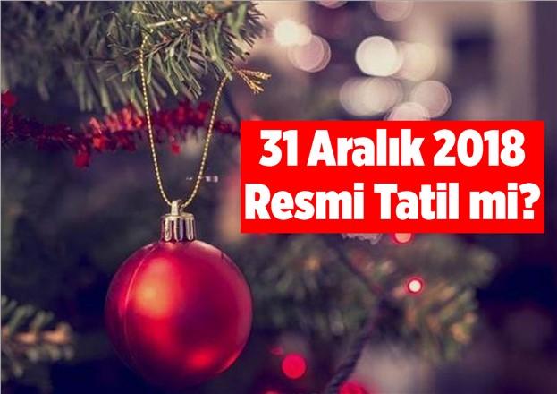 31 Aralık 2018 Tatil mi? Mersin'de 31 Aralık 2018 Pazartesi Günü Okullar Tatil mi? 2019 Yılbaşı Tatili Kaç Gün?