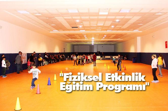 Mersin'de Sportif Yetenek Taraması Fiziksel Etkinlik Eğitim Programı Devam Ediyor