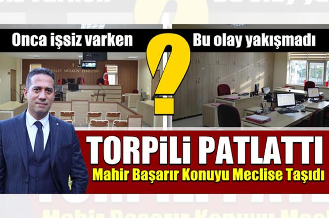 "CHP Milletvekili Av. Ali Mahir Başarır, ""Torpil Listesini"" Meclise Taşıdı"