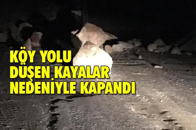 Mersin Anamur Sarıağaç Köyü Yola Düşen Kayalar Nedeniyle Kapandı