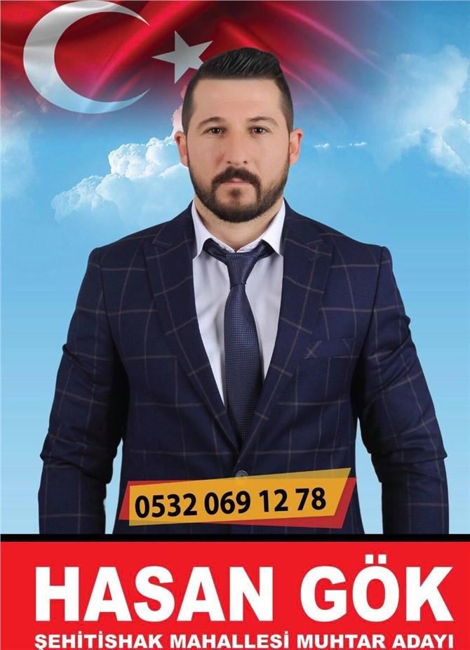 """Tarsus Şehitishak Mahalle Muhtar Adayı Hasan Gök, """"Mahallemiz İçin Çalışacağım"""""""
