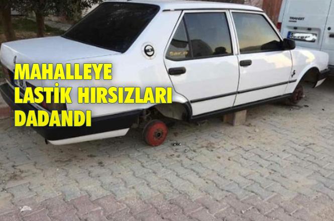 Mersin Tarsus Altaylılar Mahallesinde, Hırsızlar Otomobilin Lastiklerini Çalındı