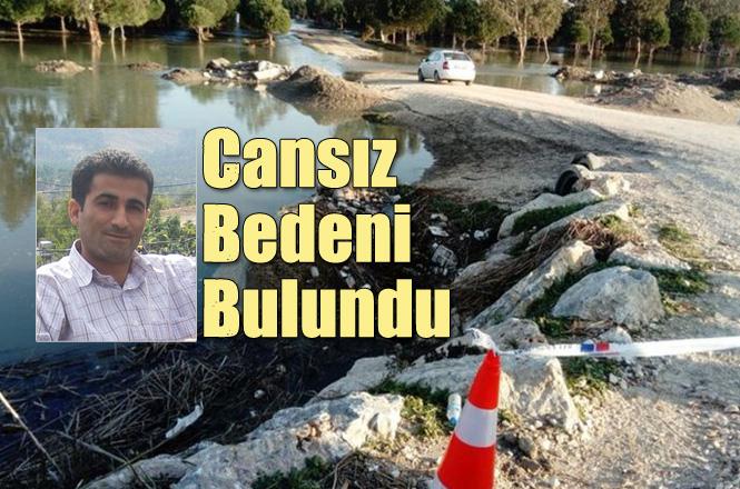 Mersin'in Tarsus İlçesinde Düştüğü Derede Kaybolan Öğretmen Nihat Kaylı'nın Cesedi Bulundu