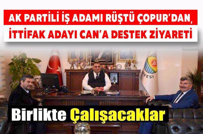 AK Partili Rüştü Çopur'dan, Cumhur İttifakı Tarsus Adayı Şevket Can'a Destek Ziyareti