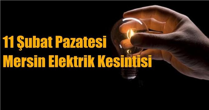 Mersin Elektrik Kesintisi 11 Şubat Pazartesi Kesintileri