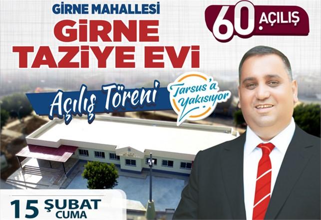 Tarsus Belediyesi 60'ncı Açılışını Gerçekleştirecek,Girne Taziye Evi 15 Şubat Cuma Günü Açılıyor