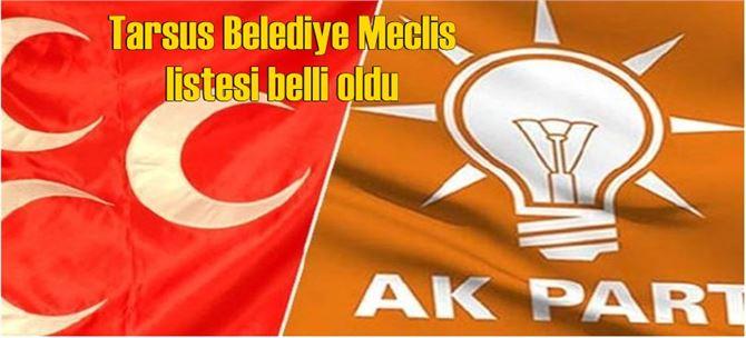 Tarsus MHP'nin Belediye Meclis Aday Listesi Belli Oldu