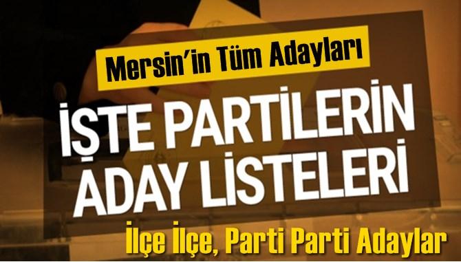 Mersin'de YSK'ya Teslim Edilen Aday Listesi
