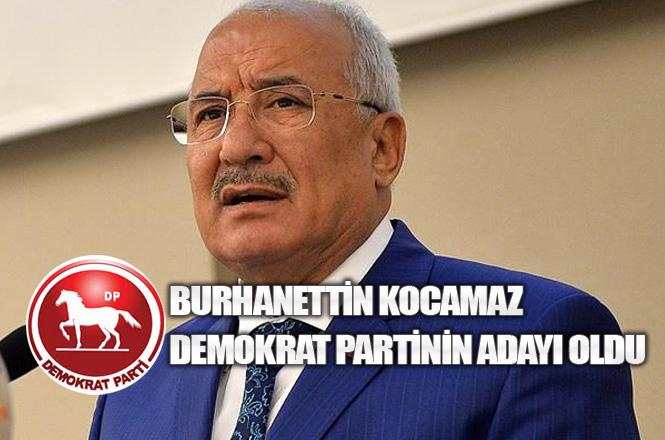 Burhanettin Kocamaz, Demokrat Partinin Mersin Büyükşehir Belediye Başkan Adayı Oldu