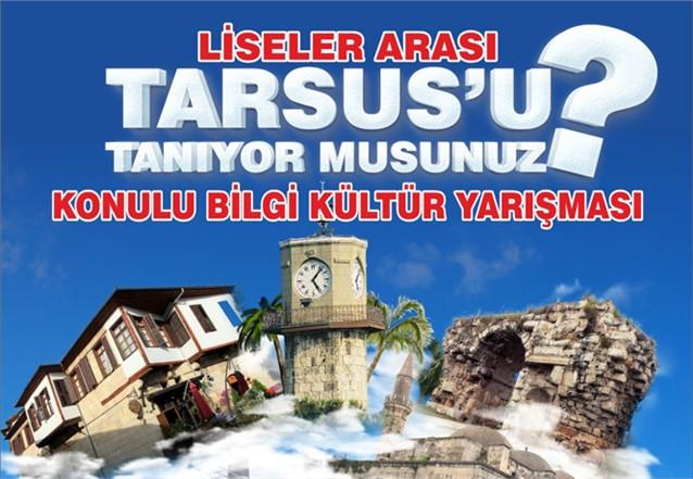 """""""Tarsus'u Tanıyor Musunuz?"""" Konulu Liseler Arası Bilgi Yarışması Düzenlendi"""