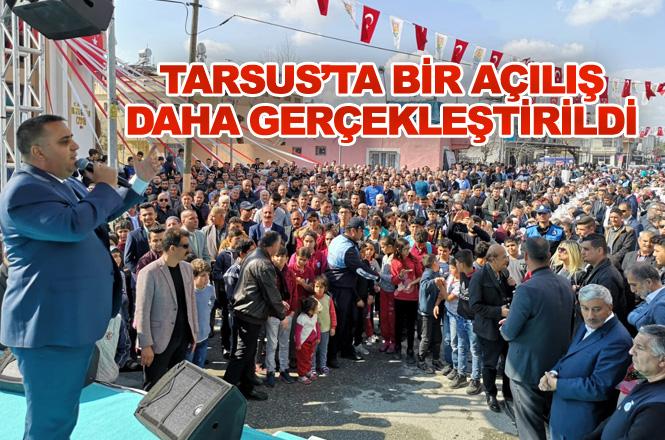 Mersin Tarsus Barbaros Mahallesi Ahmet Gamgam Cami ve Taziye Evi Törenle İbadete Açıldı